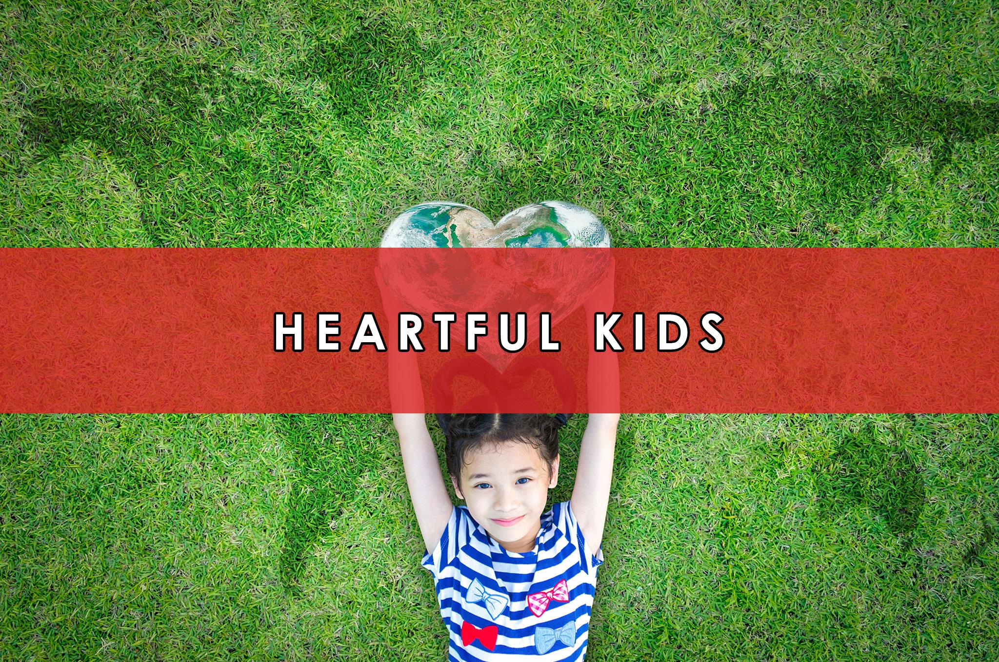 Heartful Kids   HeartFirst Education